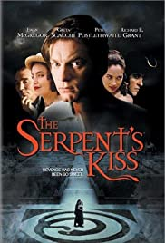 The Serpent's Kiss (1997) Poster - Movie Forum, Cast, Reviews