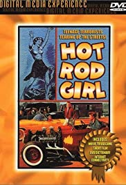 Hot Rod Girl (1956) Poster - Movie Forum, Cast, Reviews