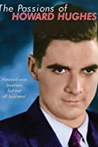 Image of The Passions of Howard Hughes