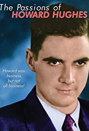 The Passions of Howard Hughes Poster