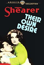 Their Own Desire (1929) Poster - Movie Forum, Cast, Reviews