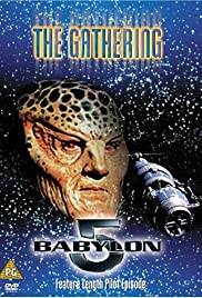 Babylon 5: The Gathering (1993) Poster - Movie Forum, Cast, Reviews