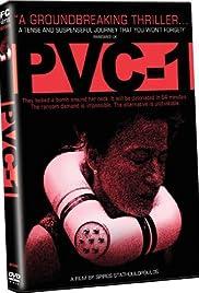 PVC-1(2007) Poster - Movie Forum, Cast, Reviews
