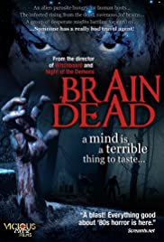 Brain Dead (2007) Poster - Movie Forum, Cast, Reviews