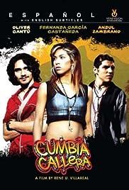Cumbia callera(2007) Poster - Movie Forum, Cast, Reviews