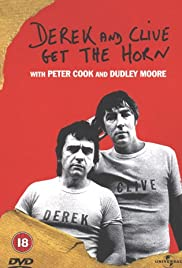 Derek and Clive Get the Horn (1979) Poster - Movie Forum, Cast, Reviews