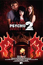 My Super Psycho Sweet 16 Part 2(2010)