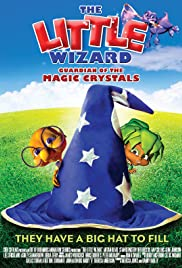 The Little Wizard: Guardian of the Magic Crystals Poster