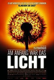 Am Anfang war das Licht(2010) Poster - Movie Forum, Cast, Reviews