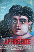 Image of Good Morning Aphrodite