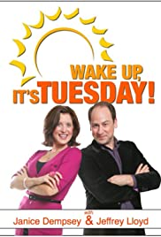 Wake Up, It's Tuesday! Poster