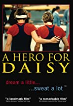 A Hero for Daisy