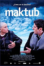 Maktub (2011) Poster - Movie Forum, Cast, Reviews