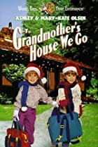 Image of To Grandmother's House We Go
