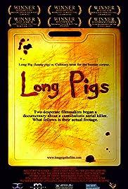 Long Pigs(2007) Poster - Movie Forum, Cast, Reviews