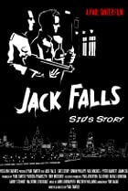Image of Jack Falls: Sid's Story
