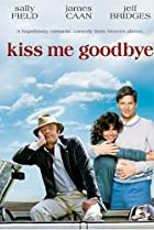 Image of Kiss Me Goodbye