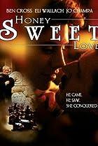 Image of Honey Sweet Love...