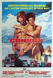 Convoy(1978) Poster - Movie Forum, Cast, Reviews