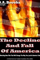 Image of The Decline and Fall of America