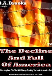 The Decline and Fall of America Poster