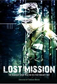 Lost Mission(2008) Poster - Movie Forum, Cast, Reviews