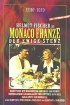 Image of Monaco Franze - Der ewige Stenz