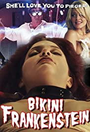 Bikini Frankenstein (2010) Poster - Movie Forum, Cast, Reviews