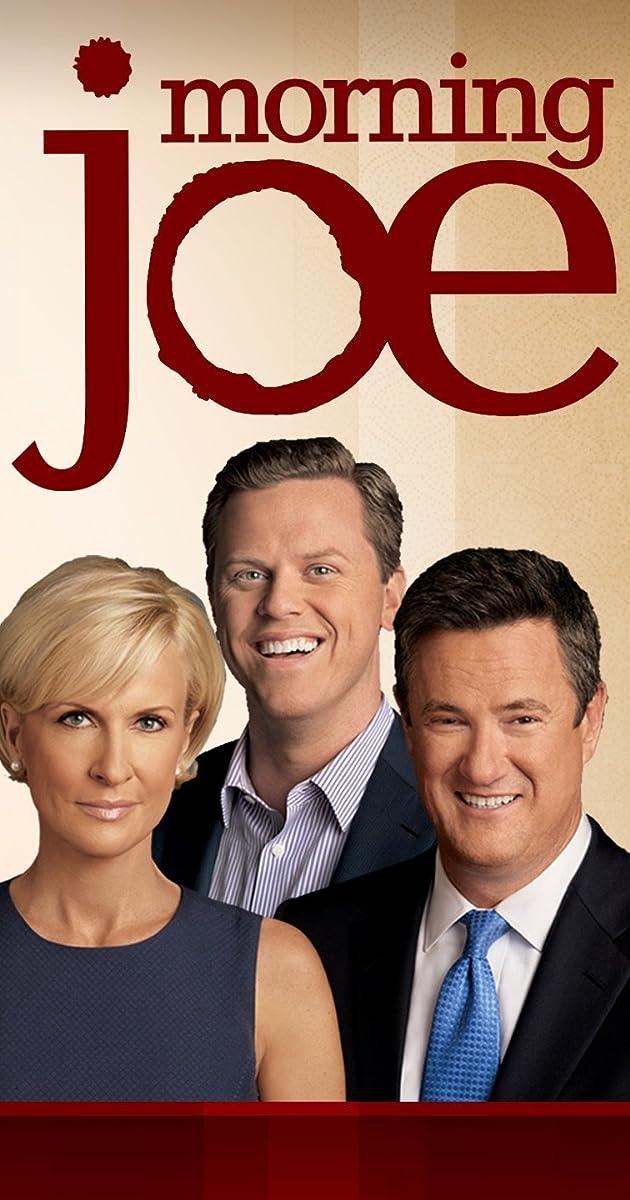 Morning Joe (TV Series 2007– ) - IMDb