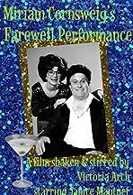 Miriam Cornsweig's Farewell Performance