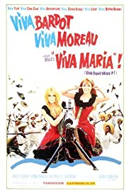 Viva Maria! (1965) Poster - Movie Forum, Cast, Reviews
