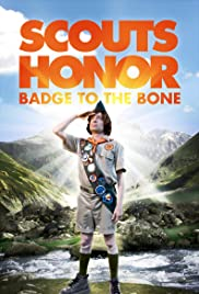 Scouts Honor (2009) Poster - Movie Forum, Cast, Reviews