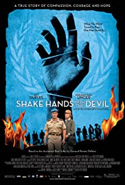 Shake Hands with the Devil (2007) Poster - Movie Forum, Cast, Reviews