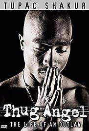 Tupac Shakur: Thug Angel(2002) Poster - Movie Forum, Cast, Reviews