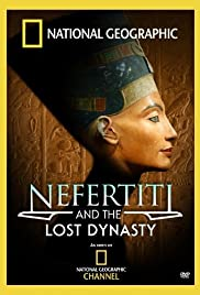 Nefertiti and the Lost Dynasty Poster