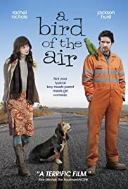 A Bird of the Air (2011) Poster - Movie Forum, Cast, Reviews