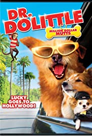 Dr. Dolittle: Million Dollar Mutts Poster