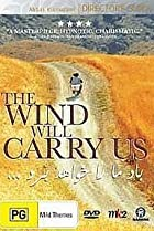 Image of The Wind Will Carry Us