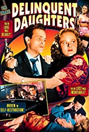 Delinquent Daughters (1944) Poster - Movie Forum, Cast, Reviews