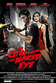 The Girl from the Naked Eye (2012) Poster - Movie Forum, Cast, Reviews