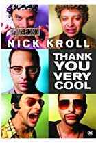 Image of Nick Kroll: Thank You Very Cool