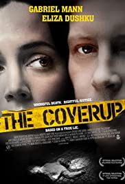 The Coverup (2008) Poster - Movie Forum, Cast, Reviews