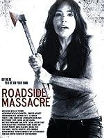 Roadside Massacre(2013)