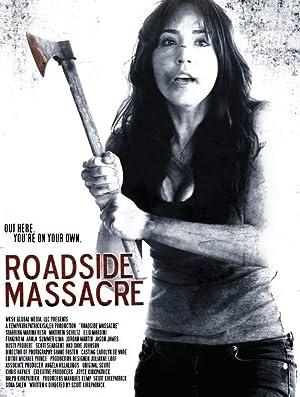 Roadside Massacre (2012)