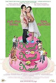 Kasal, kasali, kasalo(2006) Poster - Movie Forum, Cast, Reviews