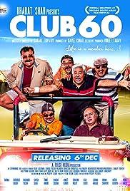 Club 60(2013) Poster - Movie Forum, Cast, Reviews