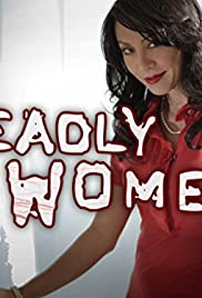 Deadly Women Poster - TV Show Forum, Cast, Reviews