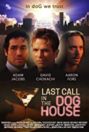 Last Call in the Dog House (2021) poster