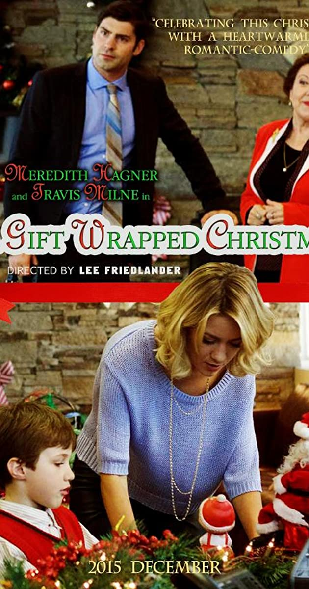 A Gift Wrapped Christmas (TV Movie 2015) - IMDb