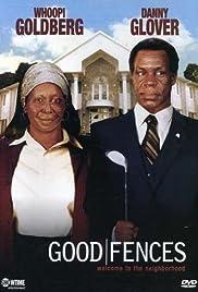 Good Fences(2003) Poster - Movie Forum, Cast, Reviews